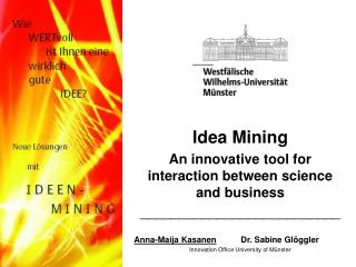 Idea Mining  An innovative tool for interaction between science and business