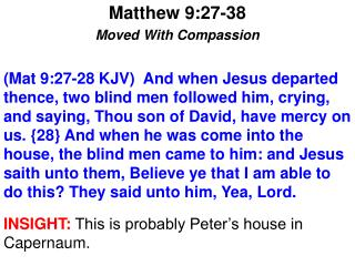 Matthew 9:27-38 Moved With Compassion