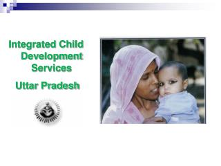 Integrated Child Development Services  Uttar Pradesh