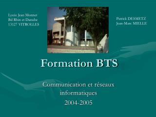 Formation BTS
