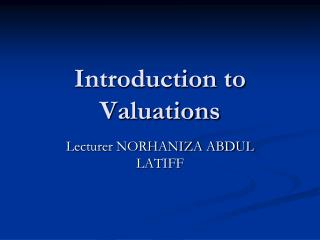 Introduction to Valuations
