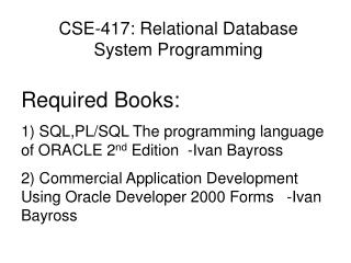 CSE-417: Relational Database System Programming