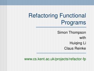 Refactoring Functional Programs