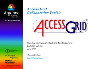 Access Grid  Collaboration Toolkit