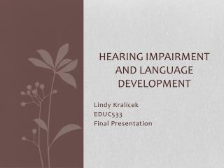 Hearing Impairment and Language Development