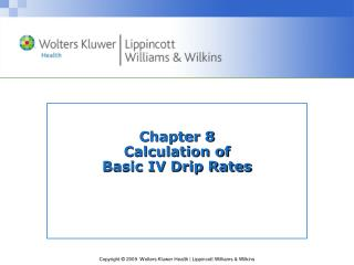 Chapter 8 Calculation of Basic IV Drip Rates