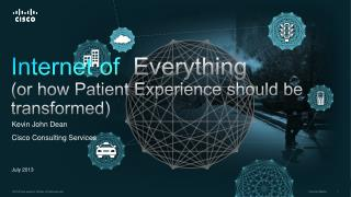 Internet of Everything (or how Patient Experience should be transformed)