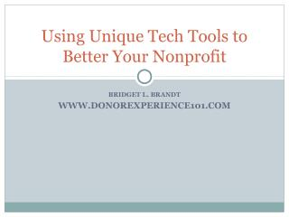 Using Unique Tech Tools to Better Your Nonprofit