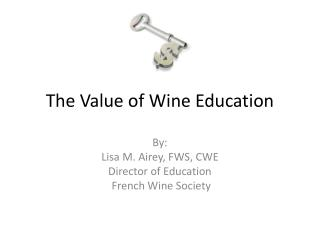 The Value of Wine Education