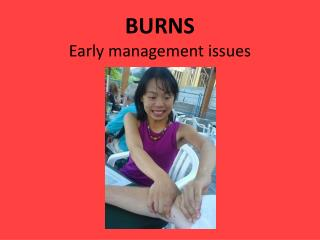 BURNS Early management issues