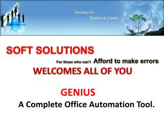 GENIUS A Complete Office Automation Tool.