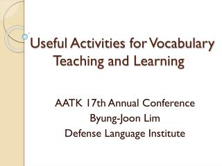 Useful Activities for Vocabulary       Teaching and Learning