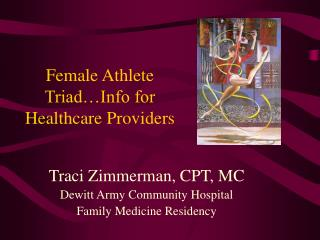 Female Athlete Triad…Info for Healthcare Providers