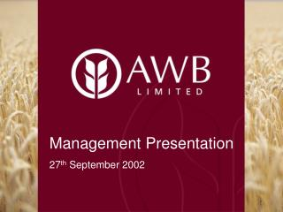 Management Presentation 27 th  September 2002