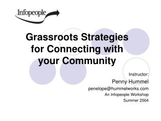 Grassroots Strategies for Connecting with your Community