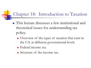 Chapter 18:  Introduction to Taxation