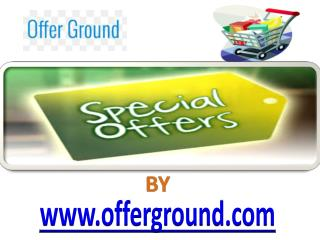 Latest Offers - www.offerground.com