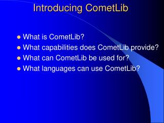 Introducing CometLib