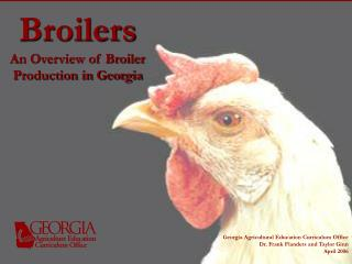 Broilers An Overview of Broiler  Production in Georgia