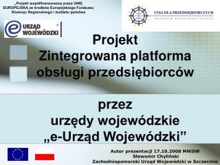 Autor prezentacji 17.10.2008 MNiSW Sławomir Chyliński