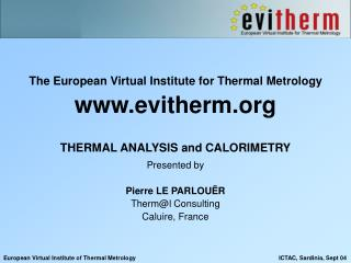 The European Virtual Institute for Thermal Metrology evitherm