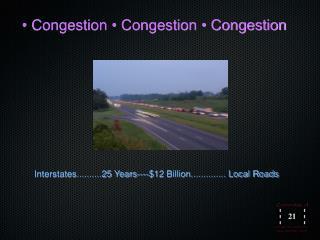 • Congestion • Congestion • Congestion