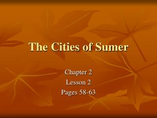 The Cities of Sumer