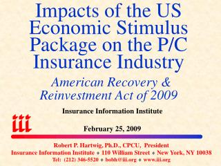 Insurance Information Institute February 25, 2009