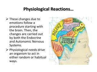 Physiological Reactions…