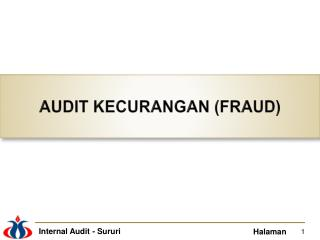 AUDIT KECURANGAN (FRAUD)