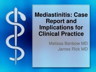 Mediastinitis :  Case Report and Implications for Clinical Practice