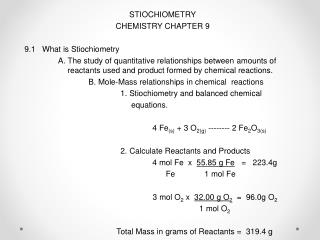STIOCHIOMETRY CHEMISTRY CHAPTER 9 9 .1 What is Stiochiometry