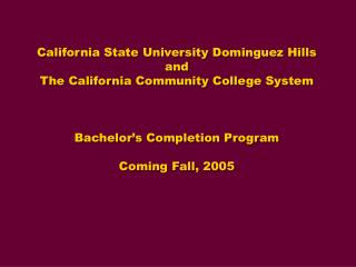 California State University Dominguez Hills and  The California Community College System