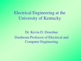 Electrical Engineering at the University of Kentucky