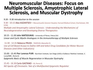 Neuromuscular Diseases : Focus on Multiple  Sclerosis ,  Amyotrophic Lateral Sclerosis , and  Muscular Dystrophy