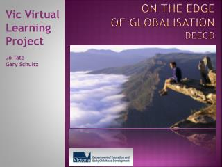 On the edge of globalisation deecd