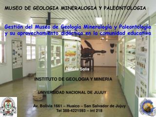 MUSEO DE GEOLOGIA MINERALOGIA Y PALEONTOLOGIA