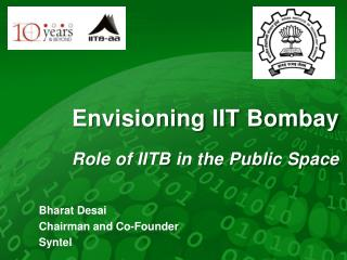 Envisioning IIT Bombay Role of IITB in the Public Space