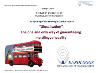 Production and control of  multilingual communication