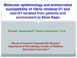 Bureau of General Communicable Diseases* Department of Microbiology, Faculty of Medicine,