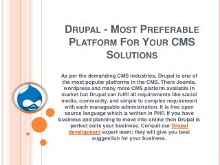 Drupal - Most Preferable Platform For Your CMS Solutions