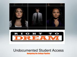 Undocumented Student Access Navigating the College Pipeline