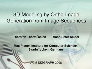 3D-Modeling by Ortho-Image Generation from Image Sequences