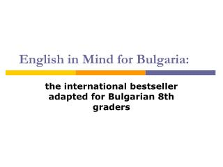 English in Mind for Bulgaria :