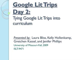 Google Lit Trips  Day 2: Tying Google Lit Trips into curriculum