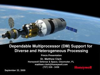 Dr. Matthew Clark Honeywell Defense & Space, Clearwater, FL matthew.clark@honeywell