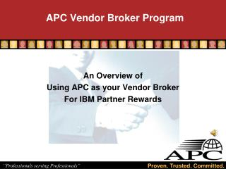 APC Vendor Broker Program