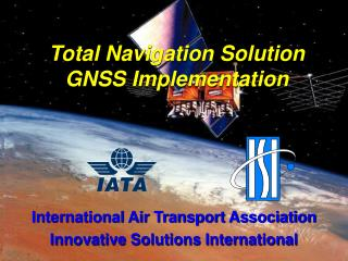 Total Navigation Solution GNSS Implementation