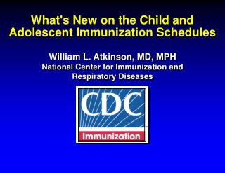 What's New on the Child and Adolescent Immunization Schedules