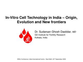 In-Vitro Cell Technology in India – Origin, Evolution and New frontiers